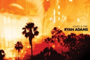 CD Review: Ryan Adams — Ashes & Fire