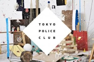 CD Review: Tokyo Police Club — Champ; Playing The Tabernacle with Passion Pit, June 9