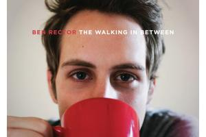 Album Review: Ben Rector, The Walking In Between, Aug. 20th, 2013
