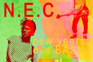 The N.E.C. will join Ponderosa on New Year's Eve @ Vinyl