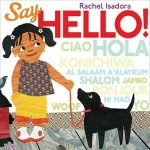 Review | Say Hello! by Rachel Isadora