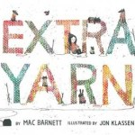 Review | Extra Yarn by Mac Barnett and Jon Klassen
