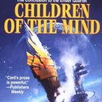 Review | Children of the Mind by Orson Scott Card