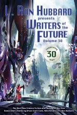 The Wonder of Short Stories: Writers of the Future Volume 30