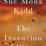 Review | The Invention of Wings by Sue Monk Kidd