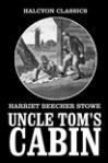 Uncle Tom's Cabinby Harriet Beecher Stowe