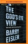 The God's Eye View by Barry Eisler Audiobook