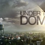 'Under The Dome' CBS series open casting call announced