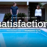 "New USA Network TV Series ""Satisfaction"" Extras call"