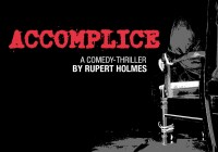 Auditions for Accomplice by Rupert Holmes in Illinois