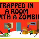 "Boston Area Auditions for ""Trapped in a Room With a Zombie"""