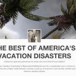 Nationwide Reality Show Seeks Disaster Vacation Stories