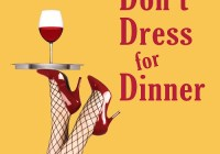 "Auditions in Cleveland for ""Don't Dress for Dinner"""