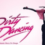 "Nationwide Auditions for the ""Dirty Dancing"" National Tour"