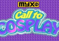 Call to Cosplay Myx TV Casting