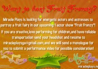 Fruit Frenzy show cast call