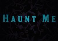 Haunt Me Movie