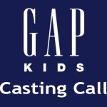 Deadline is Coming for the Baby Gap / Gap Kids Casting Call 2016