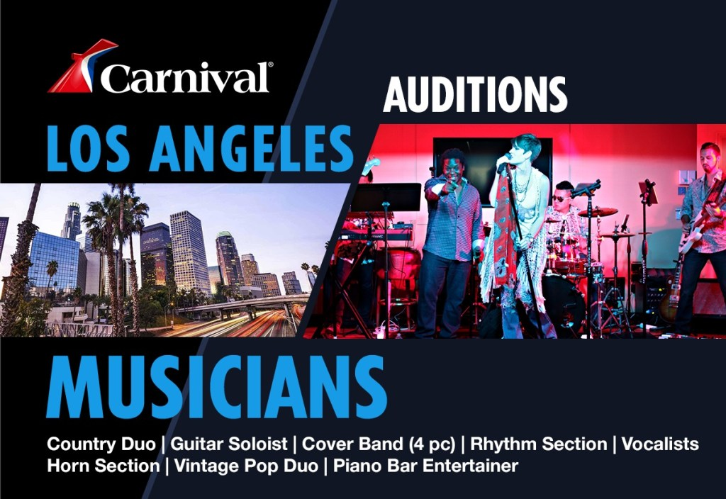 Carnival Cruises Holding Los Angeles Open Auditions For Singers And Musicians Auditions Free