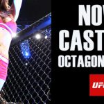 "Casting Models for New UFC Reality Show ""Octagon Girls"" in L.A. / So Cal"