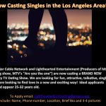 New Reality Dating Show Casting L.A. Area Single Men