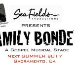 "Auditions in Sacramento for Gospel Musical Stage Play ""Family Bonded"""