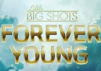 Little Big Shots Forever Young