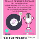 "Open Call in Phoenix and Las Vegas for Podcast ""She Blaze 420″"