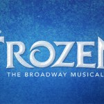 Open Auditions for Disney Frozen Coming to Los Angeles & Chicago