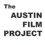 Movie Auditions in Austin Texas for The Austin Film Project