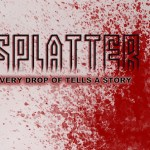 "Horror Film Project Casting L.A. Area Actors for ""Splatter"""
