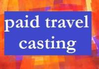paid-travel-casting