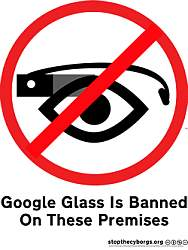 google_glass_ban_rise_of_the_antiglass_culture