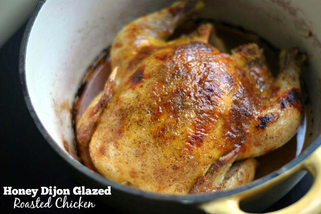 Honey Dijon Glazed Roasted Chicken