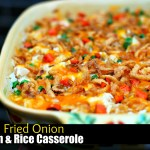 French Fried Onion Chicken & Rice Casserole