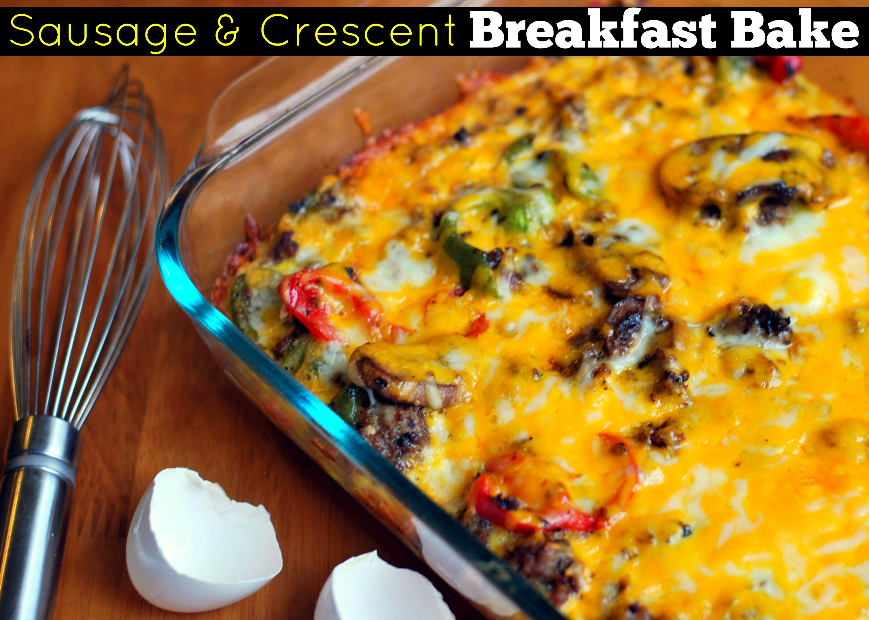 Sausage & Crescent Breakfast Bake
