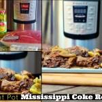 Instant Pot Mississippi Coke Roast