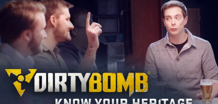Dirty Bomb: Know Your Heritage
