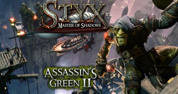 STYX: MASTER OF SHADOWS – ASSASSIN'S GREEN 2