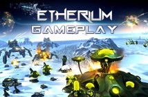 ETHERIUM: GAMEPLAY TRAILER