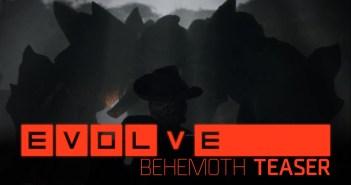 Evolve –– Behemoth Reveal Trailer