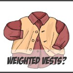 Snug Vest: A recent addition to possible aids for children with special needs