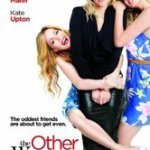The Other Woman – funny but also gross