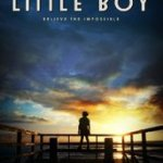 Little Boy – I cry at the end of the movie