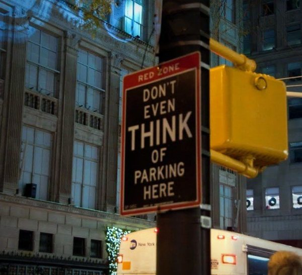 Dont even think about parking here