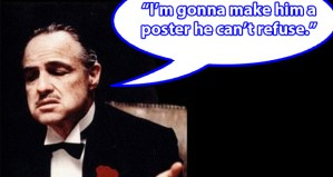 Make a poster can't refuse