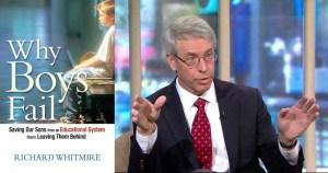 Richard Whitmire and Why Boys Fail