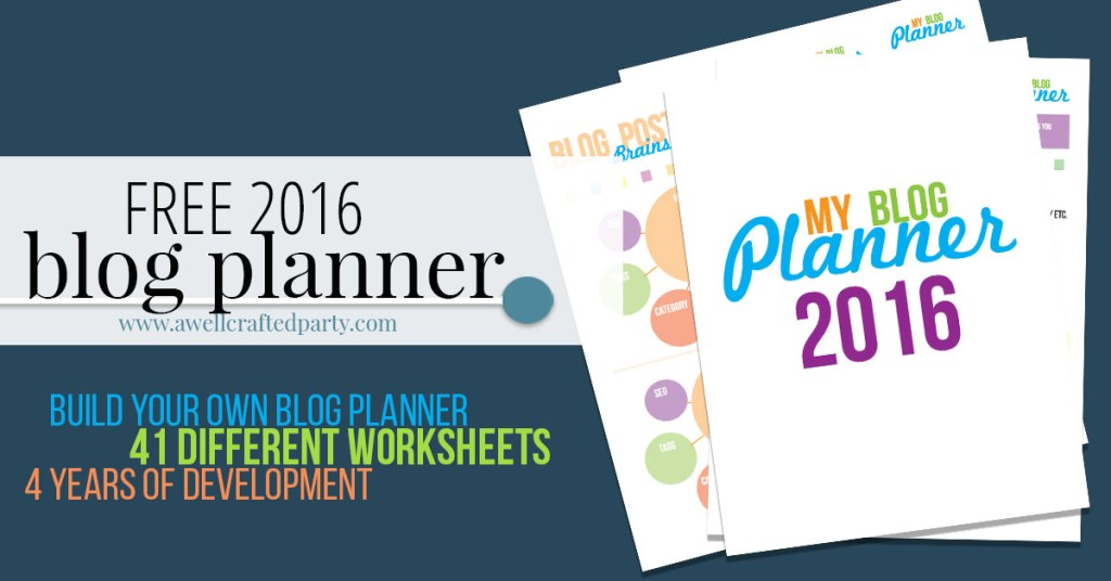 A Well Crafted Party Free Printable Blog Planner