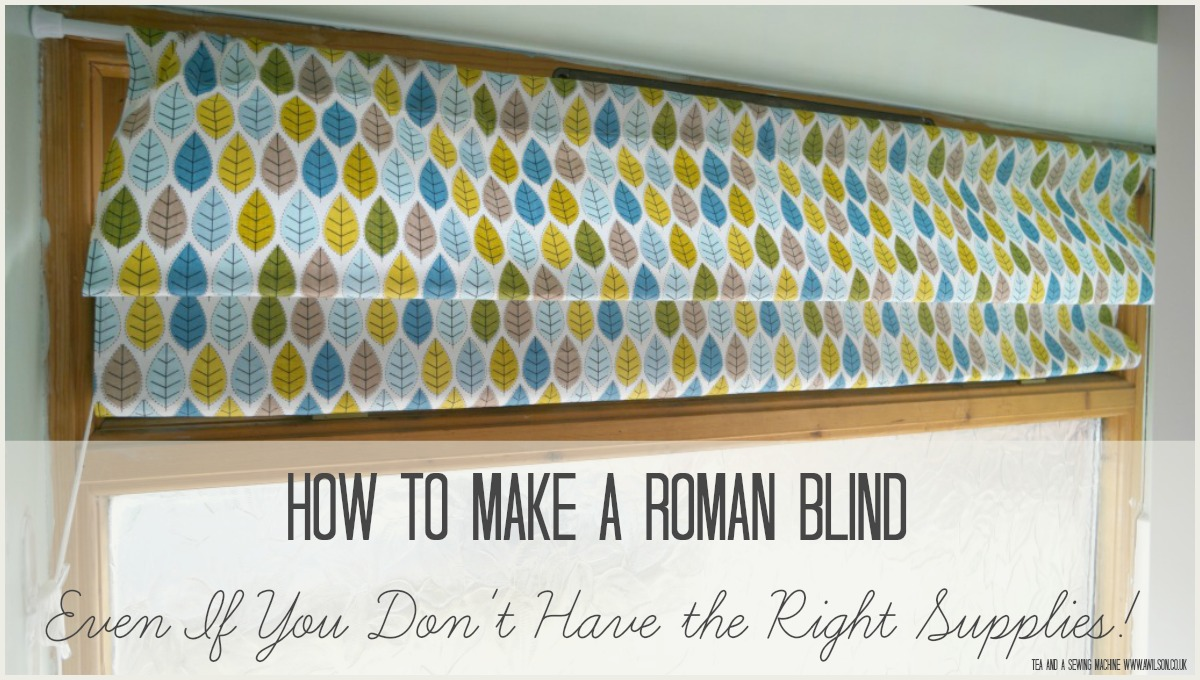 How to Make a Roman Blind When you Don't Have the Right Supplies