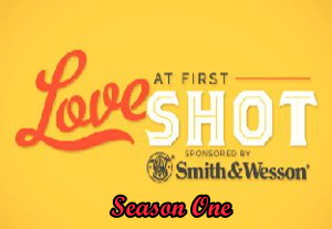 Love at First Shot Smith and Wesson